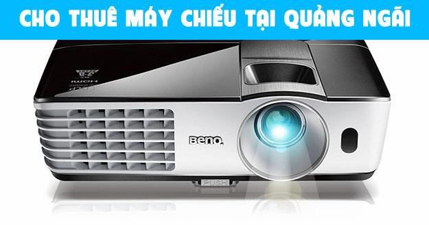 Cho thuê máy chiếu tại Quảng Ngãi