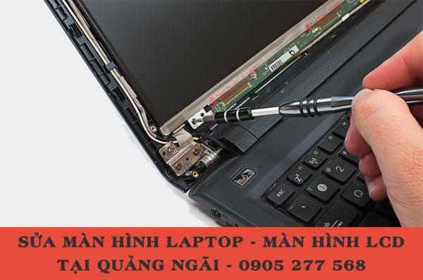 Sửa màn hình laptop LCD tại Quảng Ngãi