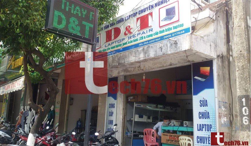 Sửa laptop Quảng Ngãi D&T và câu chuyện trong nghề